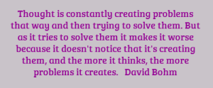 thought-is-constantly-creating-problems-that-way-and-then-trying