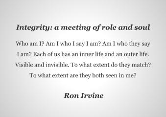 integrity- a meeting of role and soul