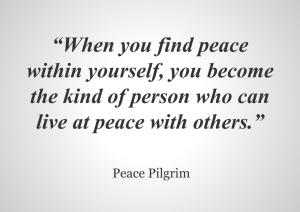 When you find peace